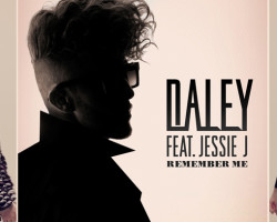 NEW VIDEO: Daley Ft Jessie J – 'Remember Me'