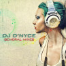 DJ D'Nyce General Mixes